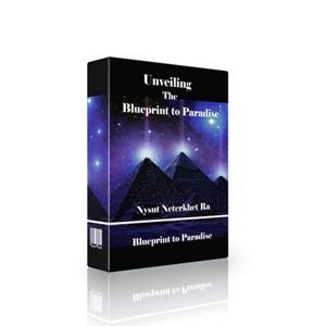 Blueprint to Paradise- Nysut Neterkhet Ra -Tilt 300