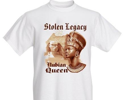 NUBIAN QUEEN STOLEN LEGACY SHIRT